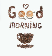 An inscription of coffee beans and cups, good morning on a white background