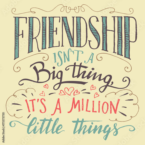 Friendship Hand Lettering And Calligraphy Quote Stock Image And