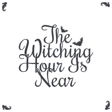 Happy Halloween Vintage Lettering. The Witching Hour Is Near