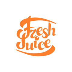fresh juice sign.Hand drawn lettering. Greeting card with calligraphy.