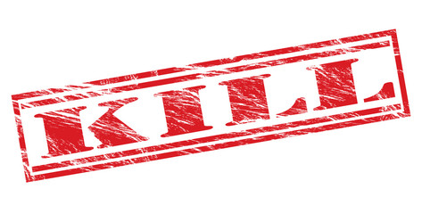 kill red stamp on white background Wall mural
