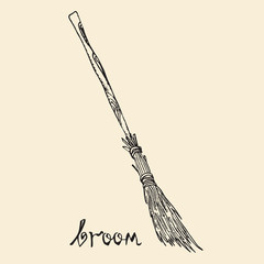 Broom with inscription, woodcut style design, hand drawn doodle, sketch in pop art style, isolated black and white vector illustration