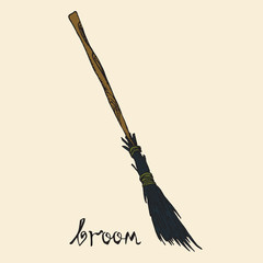 Broom with inscription, woodcut style design, hand drawn doodle, sketch in pop art style, isolated color vector illustration
