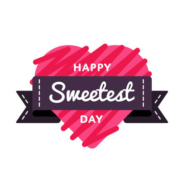 Happy Sweetest Day emblem isolated vector illustration on white background. 21 october american food holiday event label, greeting card decoration graphic element