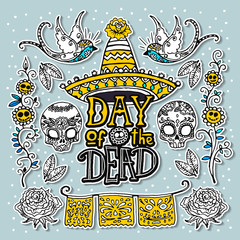 Dia de los Muertos or Day of the Dead design template. Hand sketched elements.