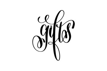 gifts hand lettering inscription, black ink calligraphy