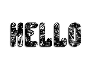 Stylized inscription of Hello from palm leaves