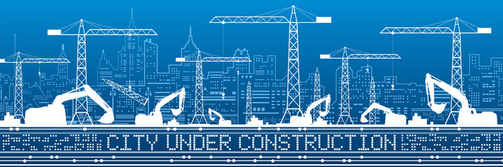 Wall Mural - City under construction illustration. Development panorama, industrial landscape, building cranes, excavators, vector lines design art