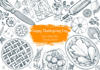Thanksgiving day top view vector illustration. Food hand drawn sketch. Festive dinner with turkey and potato, apple pie, vegetables, fruits and berries, cheese. Autumn food sketch. Engraved image.