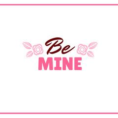 Be Mine Pink Label