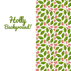 Abstract floral background with holly