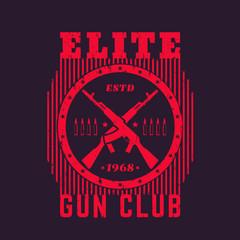 Gun club vintage emblem with automatic rifles, t-shirt print