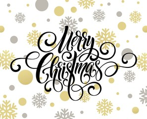 Merry Christmas handwriting script lettering. Golden, white, black Christmas greeting background with snowflakes. Vector illustration