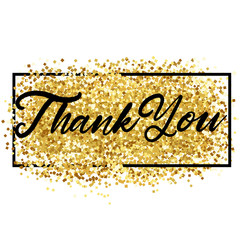 Thank You Lettering over Gold. Vector Illustration o