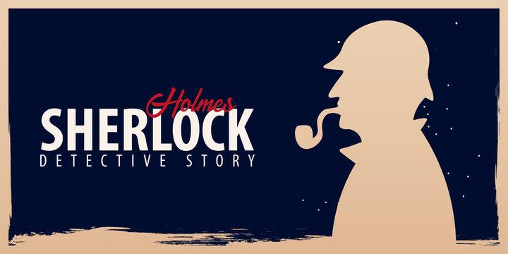 Sherlock Holmes banners. Detective illustration. Illustration with Sherlock Holmes. Baker street 221B. London. Big Ban.