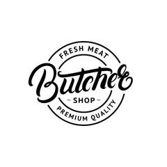 Butcher Shop hand written lettering logo, label, badge, emblem.