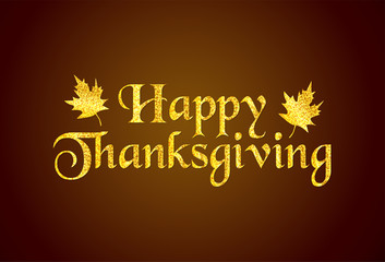 Happy Thanksgiving gold text and leaves.