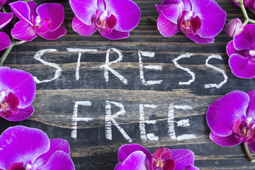 Words Stress Free with  Pink Orchid