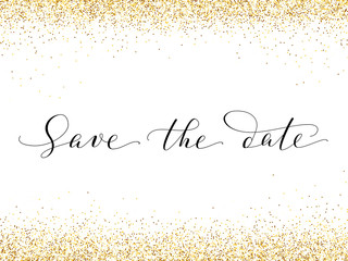 Save the date card with falling glitter confetti frame. Sparkling vector golden dust isolated on white.