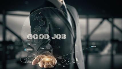 Good Job with hologram businessman concept