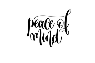 peace of mind hand written lettering inscription
