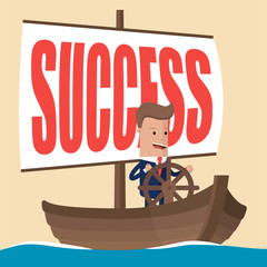 Businessman on the boat holding the steering wheel and  sail with the inscription SUCCESS. Vector illustration