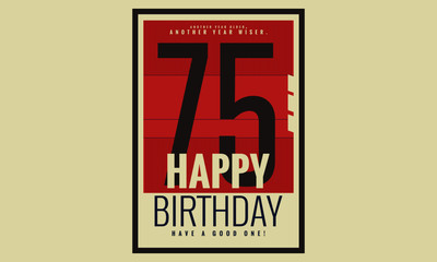 Happy Birthday 75 Year Card / Poster (Vector Illustration)