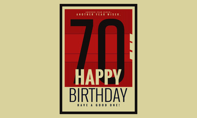 Happy Birthday 70 Year Card / Poster (Vector Illustration)