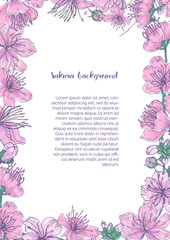Colored background with floral frame consisted of beautiful pink blooming flowers and buds of Japanese sakura hand drawn with place for text in center.