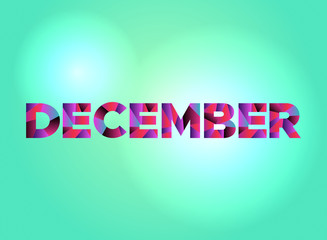 December Concept Colorful Word Art Illustration
