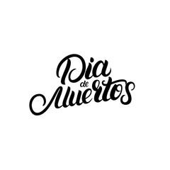 Dia de Muertos hand written lettering quote.