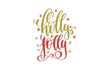 holly jolly hand lettering holiday red and gold inscription