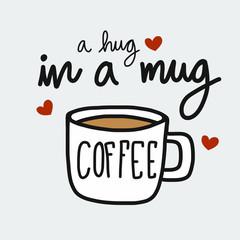 Coffee a hug in a mug cartoon vector illustration doodle style