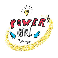 Power girl. Hand drawn lettering with cartoon gemstone, lightning, wings and skateboard. Vector illustration