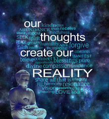 Our Thoughts Create Our Reality Word Cloud - Deep space background with a lotus seated buddha in left corner and a word cloud surrounding the phrase OUR THOUGHTS CREATE OUR REALITY