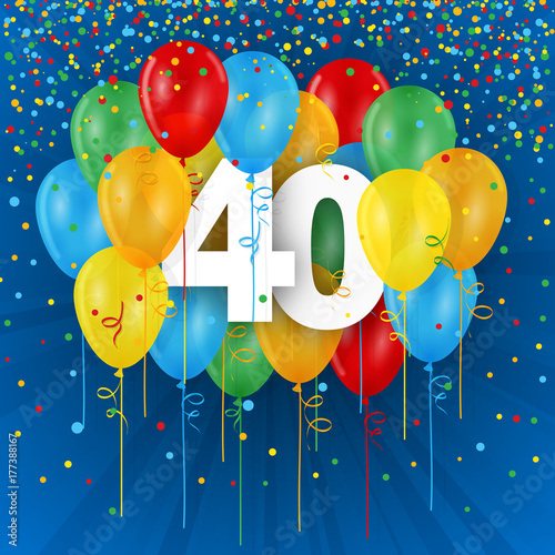 HAPPY 40th BIRTHDAY ANNIVERSARY Card With Bunch Of Multi Coloured Balloons