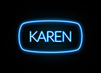 Karen  - colorful Neon Sign on brickwall