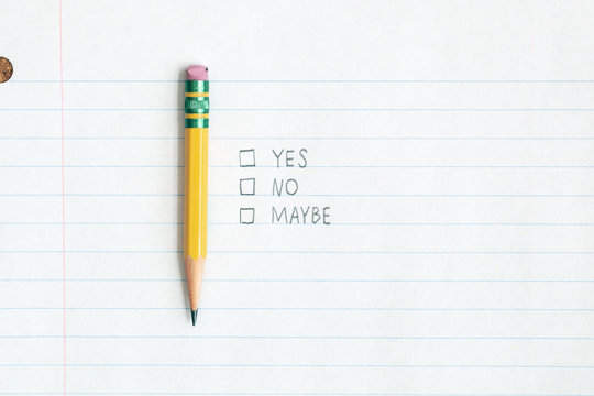 make your choice: yes, no, maybe