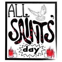All saints' day, Hand lettering, Vector illustration.  Inscription to 1 november holiday design,