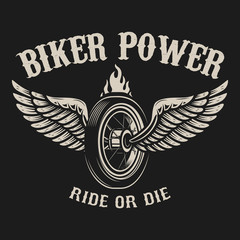 Ride or die. Motorcycle wheel with wings.