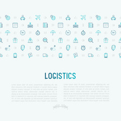 Logistics concept with thin line icons of delivery, box, airplane, train, marine, crane, globe with pointer. Vector illustration for banner, web page, print media.