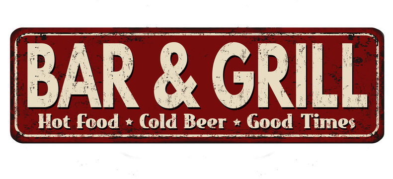 Bar & Grill vintage rusty metal sign