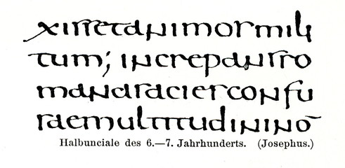 Half uncial script, 6-7th century, text of Titus Flavius Josephus  (from Meyers Lexikon, 1896, 13/420/421)