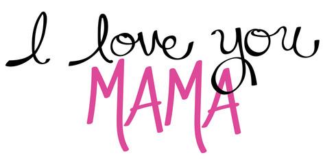 I Love You Mama Pink