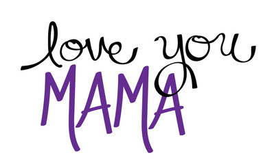 Love You Mama Purple
