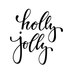 holly jolly. Hand drawn creative calligraphy and brush pen lettering. design holiday greeting cards and invitations of Merry Christmas and Happy New Year, banners, posters, logo and seasonal holidays.