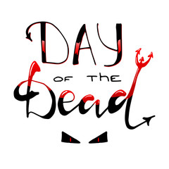 Day of the Dead. lettering.