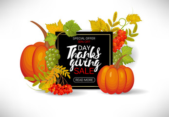 Thanksgiving day sale design. Sale banner with pumpkin, grapes, rowanberry and leaves. Calligraphic inscription.