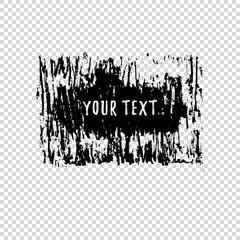 Grunge shape. Text frame. Dirty Artistic Design Element. Vector illustration.