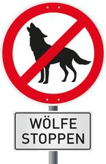 verbotsschild mit Piktogramm Wolf und Zusatzschild Wölfe stoppen